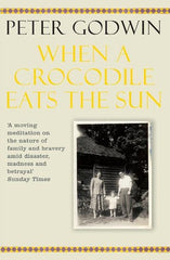 WHEN A CROCODILE EATS THE SUN - BOOKS FIRST ~ Mad About Books