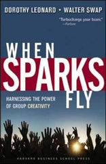 When Sparks Fly: Harnessing the Power of Group Creativity - BOOKS FIRST