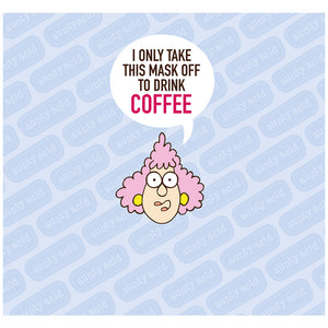 Aunty Acid Coffee Adult Mask Design Full View