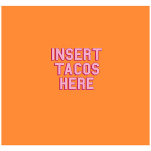 Delish Insert Tacos Here Adult Mask Design Full View