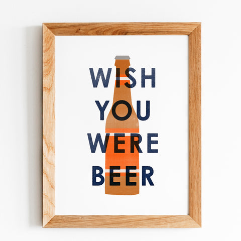 'Wish You Were Beer' Print by Gert & Co in a Frame