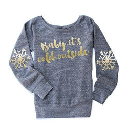 Baby It's Cold Outside Sweatshirt - Shop Love and Bambii