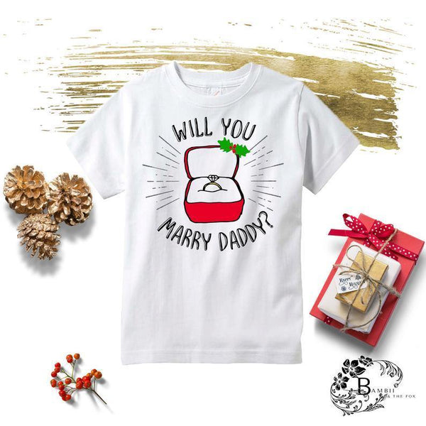 Will You Marry Daddy Kids Christmas Tee - Shop Love and Bambii