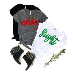 Merry or Bright Tee Shirt - Shop Love and Bambii