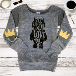 I'll Eat You Up Adult Sweatshirt - Shop Love and Bambii