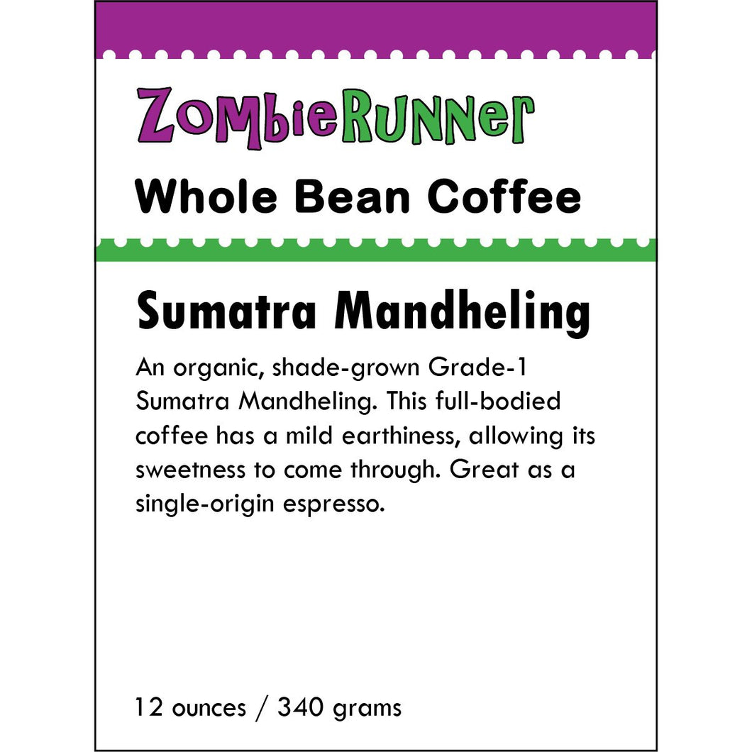 Whole Bean Coffee - Sumatra Mandheling (12 oz)