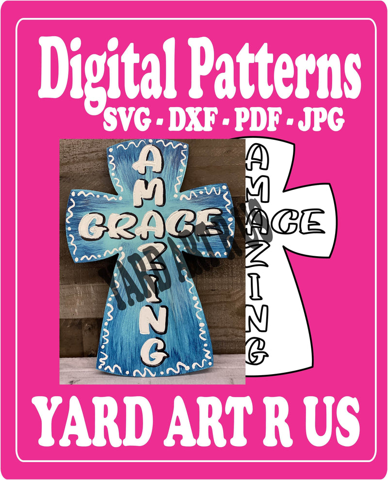 Cross Yard Art Amazing Grace Digital Template - SVG - DXF - PDF - JPG Files