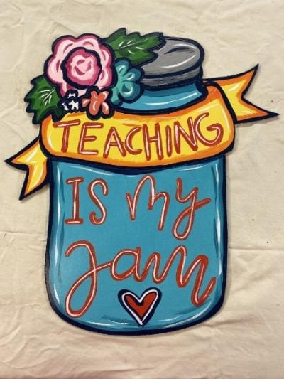 Door Hanger-Teaching is my jam Door Hanger Etched Blank ready to be painted by you