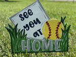 See You at Home Baseball Sign Yard Art DIY Blank