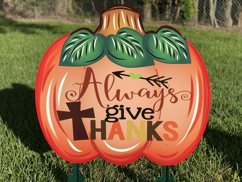 large Always Give Thanks Thanksgiving painted yard art design