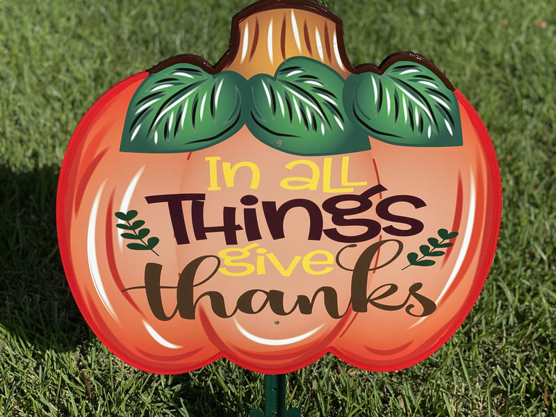 small In all things pumpkin painted yard art design