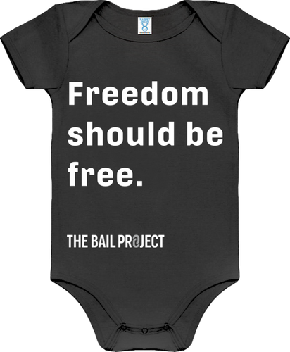 Freedom should be free.® Onesie