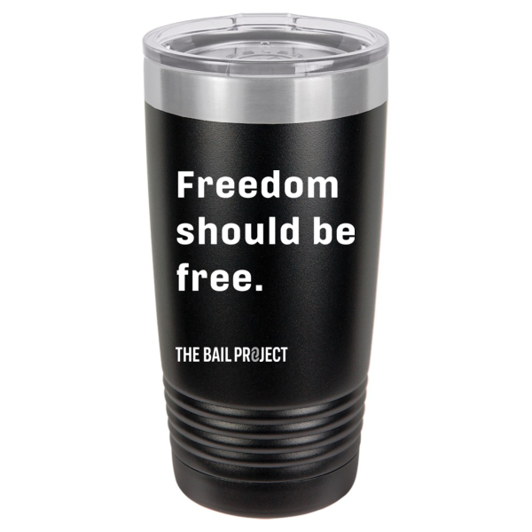 Freedom should be free.® Tumbler 20oz