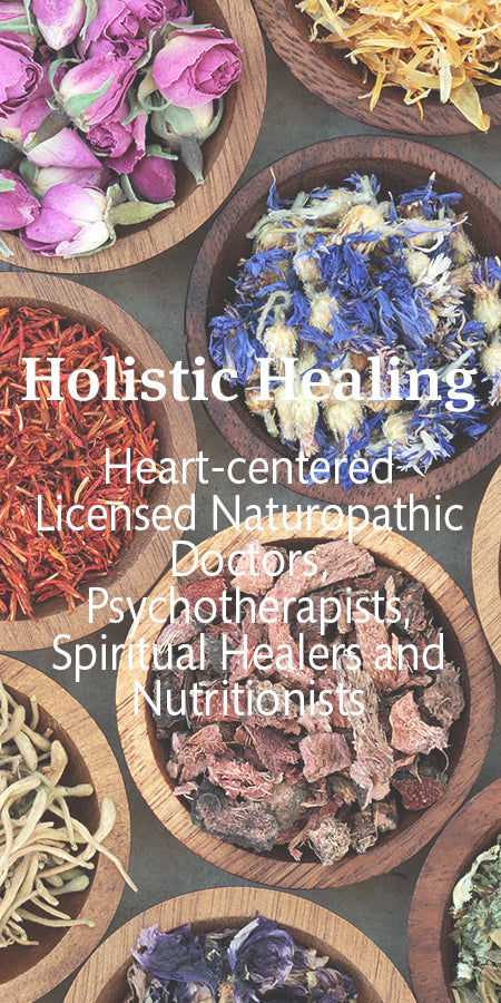 Holistic Healing - licensed naturopathic doctors, holistic psychotherapists, healers and nutritionists