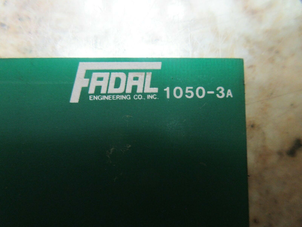 88 FADAL CIRCUIT BOARD 1050-3A 3 A WARRANTY
