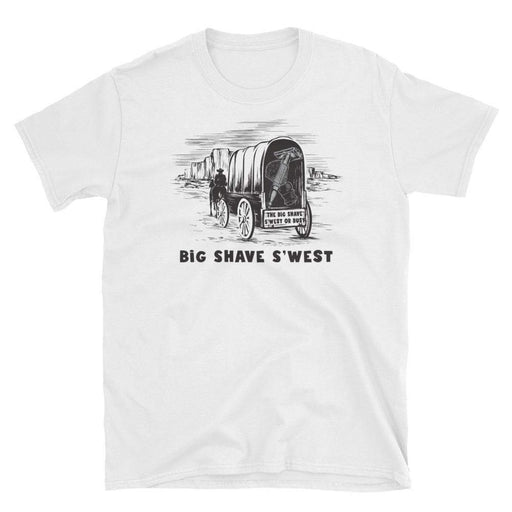 Big Shave S'west or Bust Short-Sleeve Unisex T-Shirt - Phoenix Artisan Accoutrements