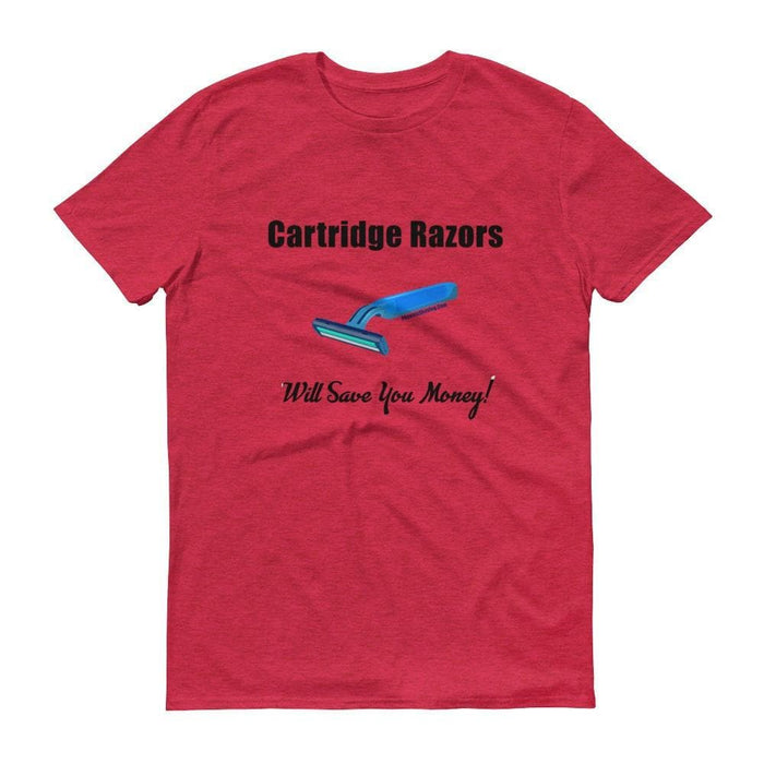 Cartridge Razors Will Save You Money Short sleeve t-shirt - Phoenix Artisan Accoutrements