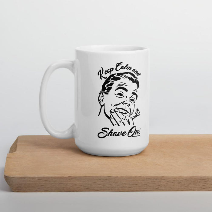 Keep Calm & Shave On Coffee Mug - Phoenix Artisan Accoutrements