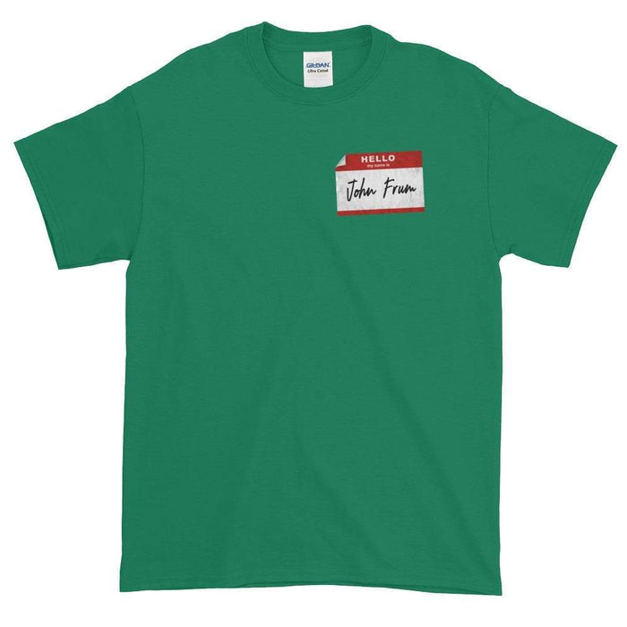 Hello My Name Is John Frum Short-Sleeve T-Shirt - Phoenix Artisan Accoutrements
