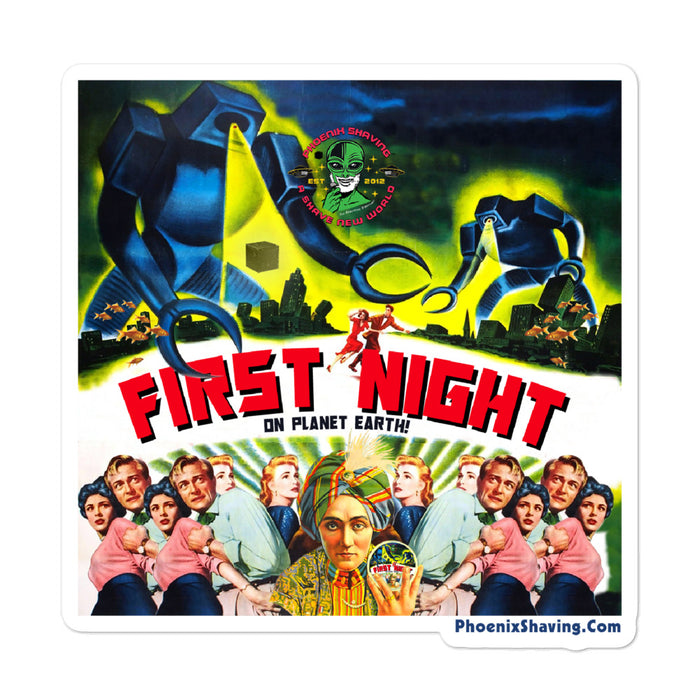 First Night (on planet earth) Bubble-Free Vinyl Stickers | Available in 3 Sizes - Phoenix Artisan Accoutrements