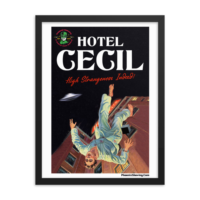 "Hotel Cecil ""High Strangeness Indeed"" Framed Print 