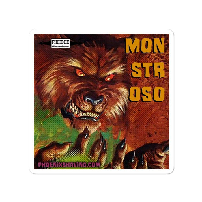 Monstroso Vinyl Bubble-Free Stickers | Available in 2 Sizes - Phoenix Artisan Accoutrements