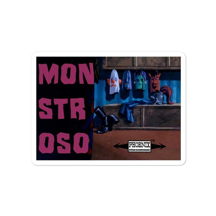 Monstroso Vinyl Bubble-Free Stickers | Available in 3 Sizes - Phoenix Artisan Accoutrements