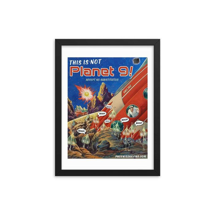 (This is not) Planet 9 Framed Print - Phoenix Artisan Accoutrements