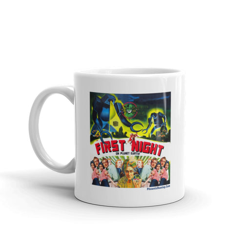 First Night (on planet earth) Coffee Mug | Available in 2 Sizes - Phoenix Artisan Accoutrements