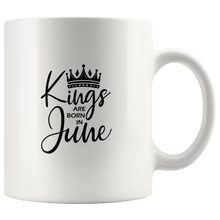 Load image into Gallery viewer, Kings Are Born in June Mug