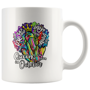 Queens Are Born In October Mug