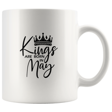Load image into Gallery viewer, Kings Are Born in May Mug