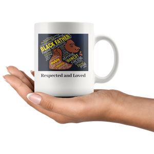 Respected and Loved Mug