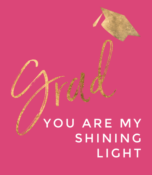 Grad you are my shining light--Label