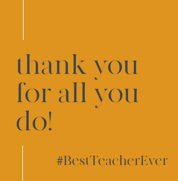 Thank you for all you do! #Bestteacherever--Label