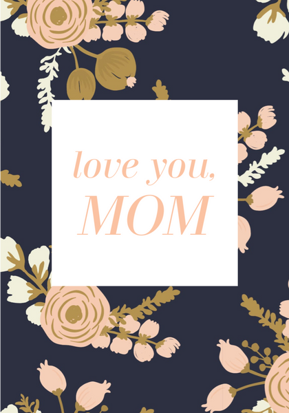 Love you, Mom-- Label