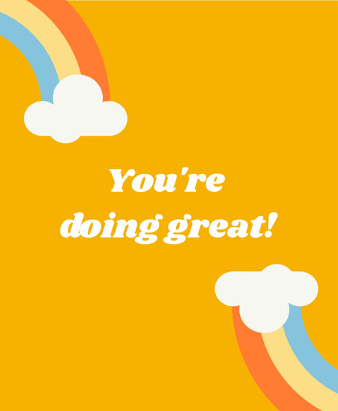 You're doing great!-- Label