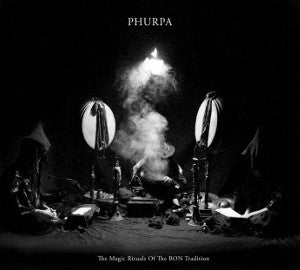 "PHURPA ""The Magic Rituals Of The Bon Tradition"" CD+DVD"