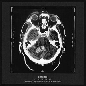"CLOAMA ""Neuroscan Organization / Blood Illumination"" CD"