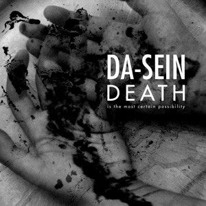 "DA-SEIN ‎""Death Is The Most Certain Possibility"" CD"