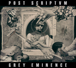 "POST SCRIPTVM ""Grey Eminence"" CD"