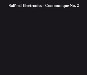 "SALFORD ELECTRONICS ""Communique No. 2"" CD"
