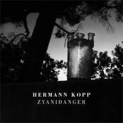 "HERMANN KOPP ""Zyanidanger"" CD"
