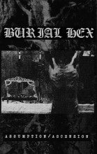 "BURIAL HEX ""Assumption / Ascension"" C35"