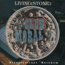 "CLUB MORAL ""Living(stone)"" CD"