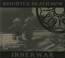"BRIGHTER DEATH NOW ""Innerwar"" CD"