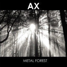 "AX ""Metal Forest"" CD"