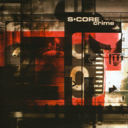 "S·CORE ""Crime"" CD"