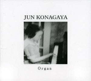 "JUN KONAGAYA ""Organ"" CD"