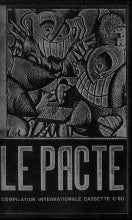 "VARIOUS ARTISTS ""Le Pacte"" CS Box"
